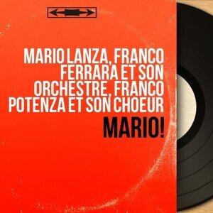 Mario Lanza, Franco Ferrara et son orchestre, Franco Potenza et son choeur 歌手頭像