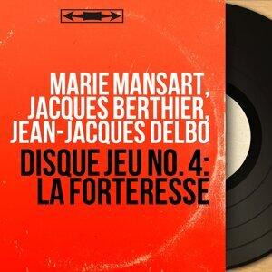 Marie Mansart, Jacques Berthier, Jean-Jacques Delbo 歌手頭像