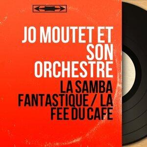 Jo Moutet et son orchestre 歌手頭像