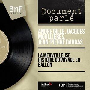 André Gille, Jacques Moullières, Jean-Pierre Darras 歌手頭像