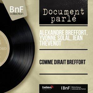 Alexandre Breffort, Yvonne Solal, Jean Thevenot 歌手頭像