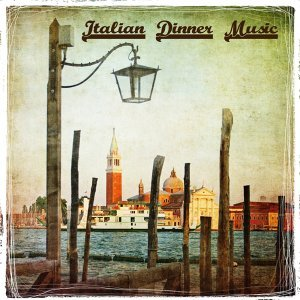 Italian Restaurant Music of Italy