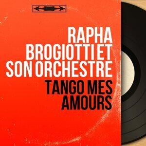 Rapha Brogiotti et son orchestre 歌手頭像