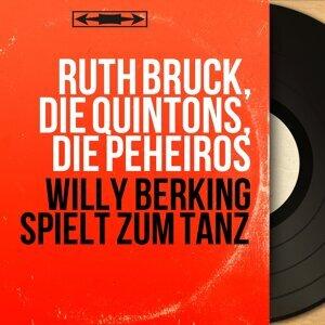 Ruth Bruck, Die Quintons, Die Peheiros 歌手頭像