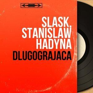 Slask, Stanislaw Hadyna 歌手頭像