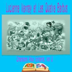 Lucienne Vernay, Les Quatre Barbus 歌手頭像