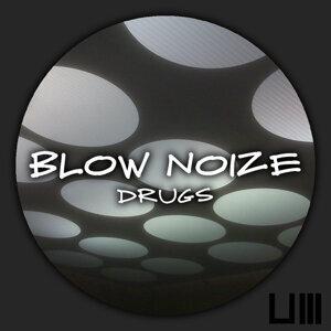 Blow noize 歌手頭像