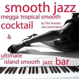 The Smooth Jazz Island Band 歌手頭像