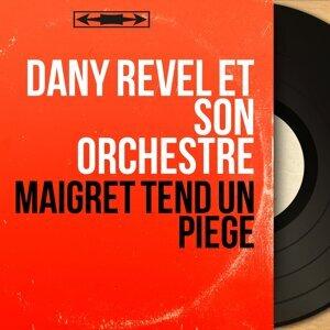 Dany Revel et son orchestre 歌手頭像