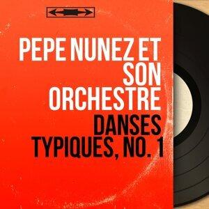Pepe Nuñez et son orchestre 歌手頭像