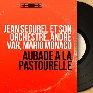 Jean Ségurel et son orchestre, André Var, Mario Monaco 歌手頭像