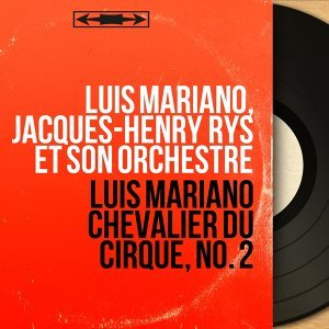 Luis Mariano, Jacques-Henry Rys et son orchestre 歌手頭像
