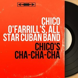 Chico O'Farrill's, All Star Cuban Band 歌手頭像