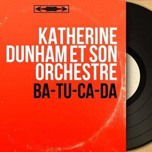 Katherine Dunham et son orchestre 歌手頭像
