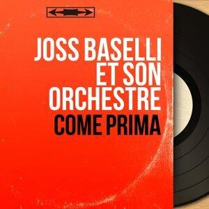 Joss Baselli et son orchestre 歌手頭像
