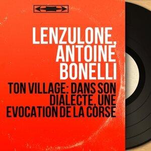 Lenzulone, Antoine Bonelli 歌手頭像