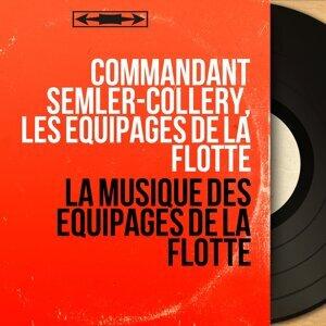 Commandant Semler-Collery, Les équipages de la flotte 歌手頭像