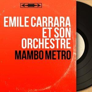 Emile Carrara et son orchestre 歌手頭像