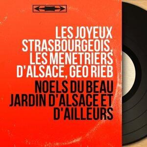 Les Joyeux Strasbourgeois, Les Ménétriers d'Alsace, Géo Rieb 歌手頭像