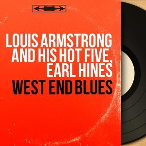 Louis Armstrong and His Hot Five, Earl Hines