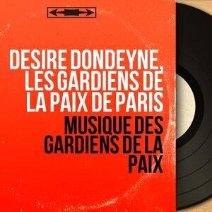 Désiré Dondeyne, Les gardiens de la paix de Paris 歌手頭像