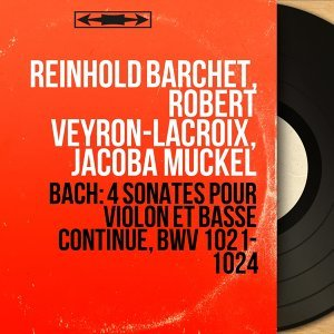 Reinhold Barchet, Robert Veyron-Lacroix, Jacoba Muckel 歌手頭像