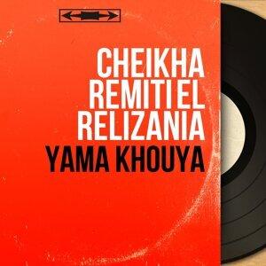 Cheikha Remiti El Relizania 歌手頭像