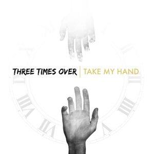 Three Times Over 歌手頭像