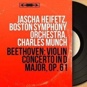 Jascha Heifetz, Boston Symphony Orchestra, Charles Munch