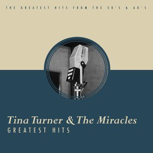The Miracles, Tina Turner 歌手頭像