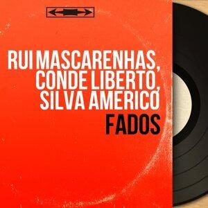 Rui Mascarenhas, Conde Liberto, Silva Americo 歌手頭像
