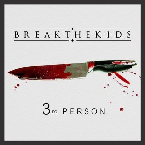 Break The Kids 歌手頭像