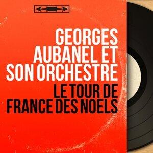 Georges Aubanel et son orchestre 歌手頭像