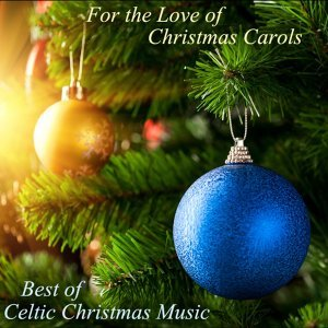 Best of Celtic Christmas Music
