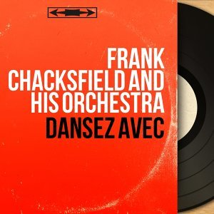 Frank Chacksfield And His Orchestra 歌手頭像