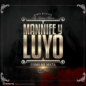 ManniFe Y Luyo 歌手頭像