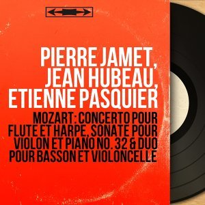 Pierre Jamet, Jean Hubeau, Étienne Pasquier 歌手頭像