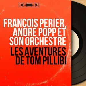 François Périer, André Popp et son orchestre 歌手頭像