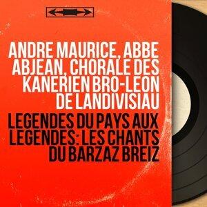 André Maurice, Abbé Abjean, Chorale des Kanérien Bro-Léon de Landivisiau 歌手頭像