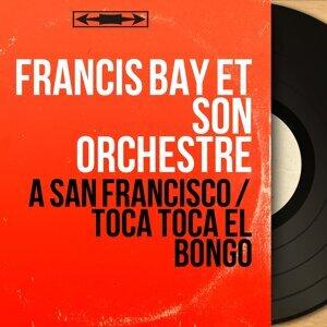 Francis Bay et son orchestre 歌手頭像