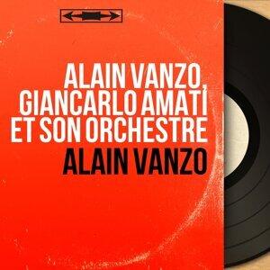 Alain Vanzo, Giancarlo Amati et son orchestre 歌手頭像