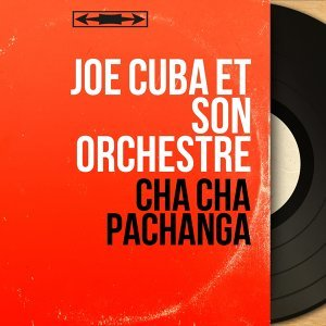 Joe Cuba et son orchestre 歌手頭像