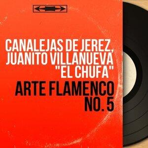"Canalejas de Jerez, Juanito Villanueva ""El Chufa"" 歌手頭像"