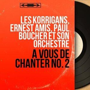 Les Korrigans, Ernest Amis, Paul Boucher et son orchestre 歌手頭像