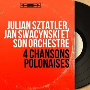 Julian Sztatler, Jan Swacynski et son orchestre 歌手頭像