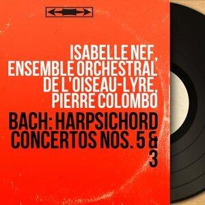 Isabelle Nef, Ensemble orchestral de l'Oiseau-lyre, Pierre Colombo 歌手頭像