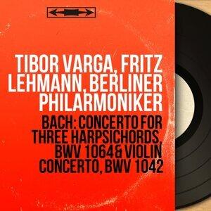 Tibor Varga, Fritz Lehmann, Berliner Philarmoniker 歌手頭像