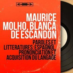 Maurice Molho, Blanca de Escandón 歌手頭像