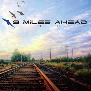 9 Miles Ahead