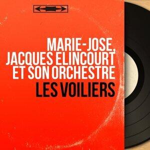 Marie-José, Jacques Elincourt et son orchestre 歌手頭像